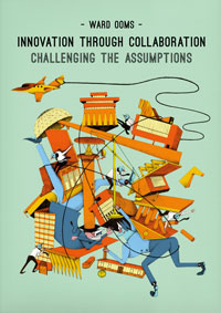 Innovation through collaboration: challenging the assumptions